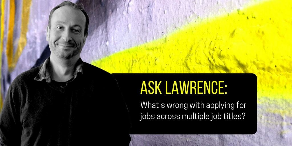 Lawrence Akers applying for jobs titles
