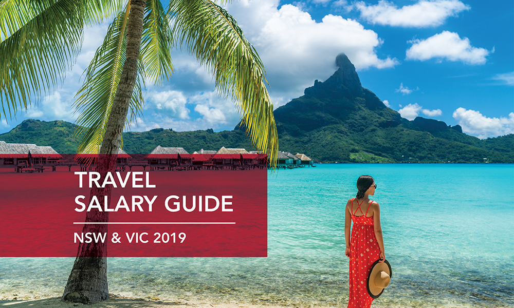 Travel Salary Guide | Travel Salary Survey | NSW Travel Salaries | VIC Travel Salaries | Travel Recruitment | Travel Recruiter